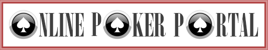 Online Poker Portal :: All you need to know to play and win at online poker -